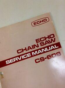 echo cs 60s chainsaw service shop repair manual chain saw 2 stroke rh ebay com 2002 toyota echo shop manual echo show manual for dummies