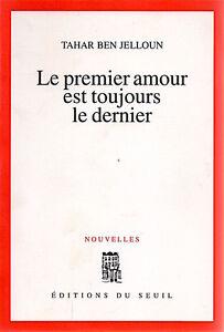 LE-PREMIER-AMOUR-EST-TOUJOURS-LE-DERNIER-TAHAR-BEN-JELLOUN