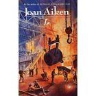 Is by Joan Aiken (Paperback, 2015)