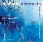 Realistic Abstracts von Kees van Aalst (2010, Taschenbuch)