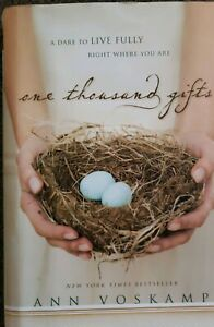 One Thousand Gifts : A Dare to Live
