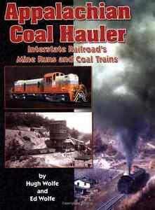 APPALACHIAN-COAL-HAULER-Interstate-Railroad-039-s-Mine-Runs-Out-of-Print-NEW-BOOK