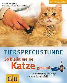 So bleibt meine Katze gesund (Tiermedizin) von Ulri... | Buch | Zustand sehr gut