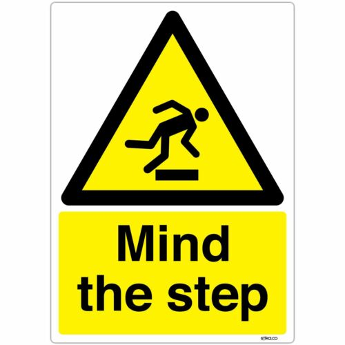 Mind the step Safety Sign Caution Hazard Warning Sticker choose various sizes