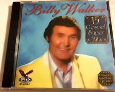 15 Gospel Super Hits by Billy Walker (Vocals) (CD, Mar-2006, Gusto Records)