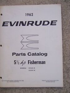 1962 Evinrude 5 1 2 Hp Fisherman 5524c R 5525c R Outboard Motor Parts Catalog L Ebay