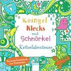 Kringel, Klecks und Schnörkel. Kritzelabenteuer von Fiona Watt (2013, Taschenbuch)