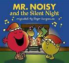 Mr. Noisy and the Silent Night by Adam Hargreaves (Paperback / softback, 2016)