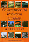 Environmental Pollution Studies by Gerry Best (Paperback, 1999)
