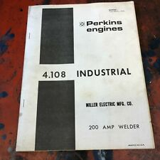 Perkins Miller Welder Parts Diesel Engine Manual 4108