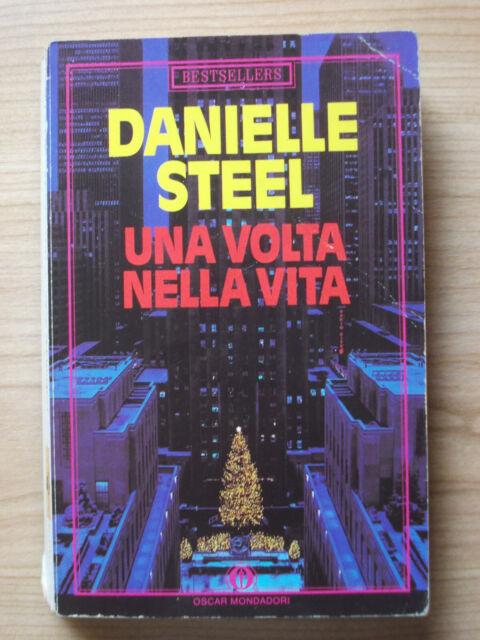 LIBRO Romanzo UNA VOLTA NELLA VITA Danielle Steel 1989 Oscar Mondadori tascabile