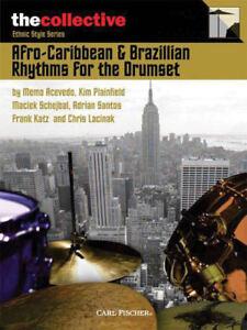 Afro-caribbean & Brazilian Rhythms For The Drums Book And Audio 006620166-afficher Le Titre D'origine