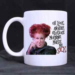 Funny Hocus Pocus Mug Oh Look Another Glorious Morning