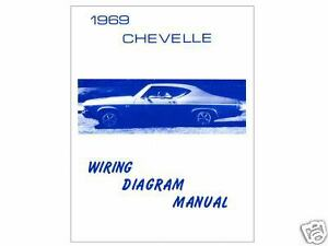 1969 69 chevelle el camino wiring diagram ebay  image is loading 1969 69 chevelle el camino wiring diagram