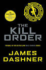 The Kill Order by James Dashner (Paperback, 2014)