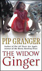 The Widow Ginger by Pip Granger (Paperback, 2003)