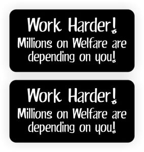 Details about Hard Hat Stickers | Funny WORK HARDER - WELFARE |  Construction Quote Decals