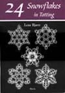 24 Snowflakes - Tatted Snowflake Patterns