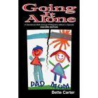 Going It Alone a Devotional Walk Through Philippians Without a Spouse Bette Car