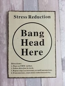 Vintage Metal Sign Humour 039Bang Head Here039 Stress Reduction Hanging Wall Plaque - Felixstowe, Suffolk, United Kingdom - Vintage Metal Sign Humour 039Bang Head Here039 Stress Reduction Hanging Wall Plaque - Felixstowe, Suffolk, United Kingdom