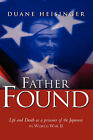 Father Found by Duane Heisinger (Paperback / softback, 2003)
