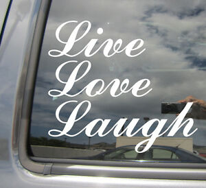 Live-Love-Laugh-Car-Auto-Window-High-Quality-Vinyl-Decal-Sticker-10013