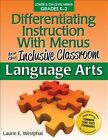 Differentiating Instruction With Menus for The Inclusive Classroom Language Art