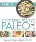 Try it! Mediterranean Paleo Diet von Claire Cross (2016, Taschenbuch)