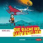 Die Rache der Superhelden (2 CDs) von Heiko Wolz (2013)