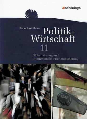 1 von 1 - Top - Politik-Wirtschaft 11 Globalisierung und internationale Friedenssicherung