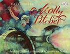 They Called Her Molly Pitcher by Anne F. Rockwell (2006, Picture Book)