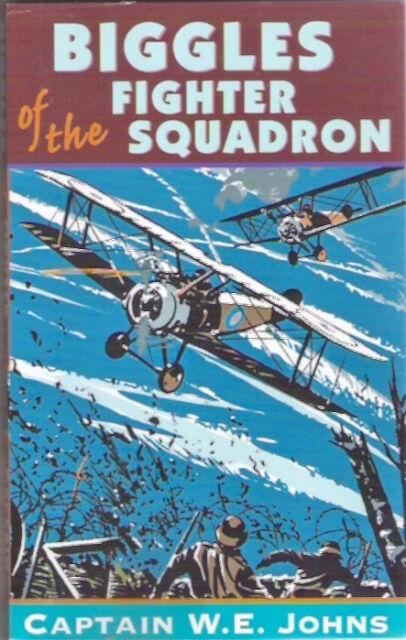 BIGGLES OF THE FIGHTER SQUADRON Captn W E Johns paperback 2003 Childrens Classic