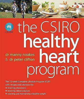 The CSIRO Healthy Heart Plan by Peter Clifton, Dr Manny Noakes (Paperback)