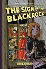 The Sign of the Black Rock by Scott Chantler (Paperback, 2004)