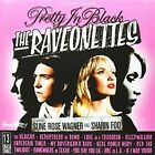 Raveonettes Pretty in Black 180gm LP Vinyl 33rpm