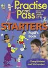Practise & Pass Starters: Pupil's Book by Viv Lambert, Cheryl Pelteret (Paperback, 2010)