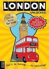 London Unlocked by Emily Kerr, Joshua Perry, Tessa Girvan (Paperback, 2010)