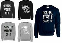 MY MAMA DON'T LIKE YOU, NORMAL PEOPLE SCARE ME,  SWEATSHIRT TOP 8-14