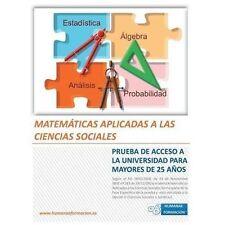 Matemticas Aplicadas a Las Ciencias Sociales : Prueba de Acceso a la...