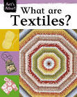 What are Textiles? by Ruth Thompson (Paperback, 2007)