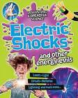 Electric Shocks and Other Energy Evils by Anna Claybourne (Paperback / softback, 2013)