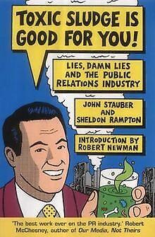 Toxic Sludge is Good for You von Stauber, John, Ram... | Buch | Zustand sehr gut