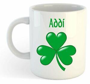 Addi - Trèfle Nom Personnalisé Tasse - Irlandais St Patrick Cadeau Dvqr9zgl-08011412-914636622