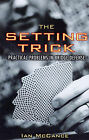 The Setting Trick by Ian McCance (Paperback, 2008)