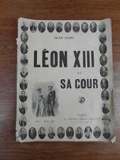 Jean DARC / LEON XIII ET SA COUR Pape Pope SIMONIS EMPIS vers 1900