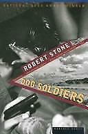 Dog Soldiers Stone, Robert Hardcover