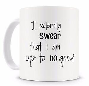 I-solemnly-Swear-That-I-Am-Up-To-No-Good-Harry-Potter-Quote-Novelty-Mug