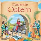 Das erste Ostern von Martin Polster (2014, Gebundene Ausgabe)