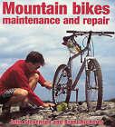 Mountain Bikes Maintenance and Repair by Brant Richards, John Stevenson (Paperback, 2000)