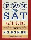 Pwn the SAT: Math Guide by Mike McClenathan (Paperback / softback, 2016)